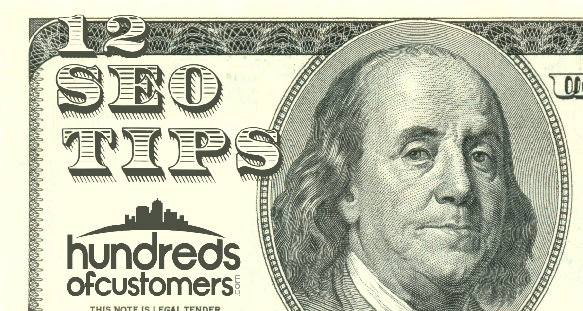 12 SEO Tips on a $100 Bill