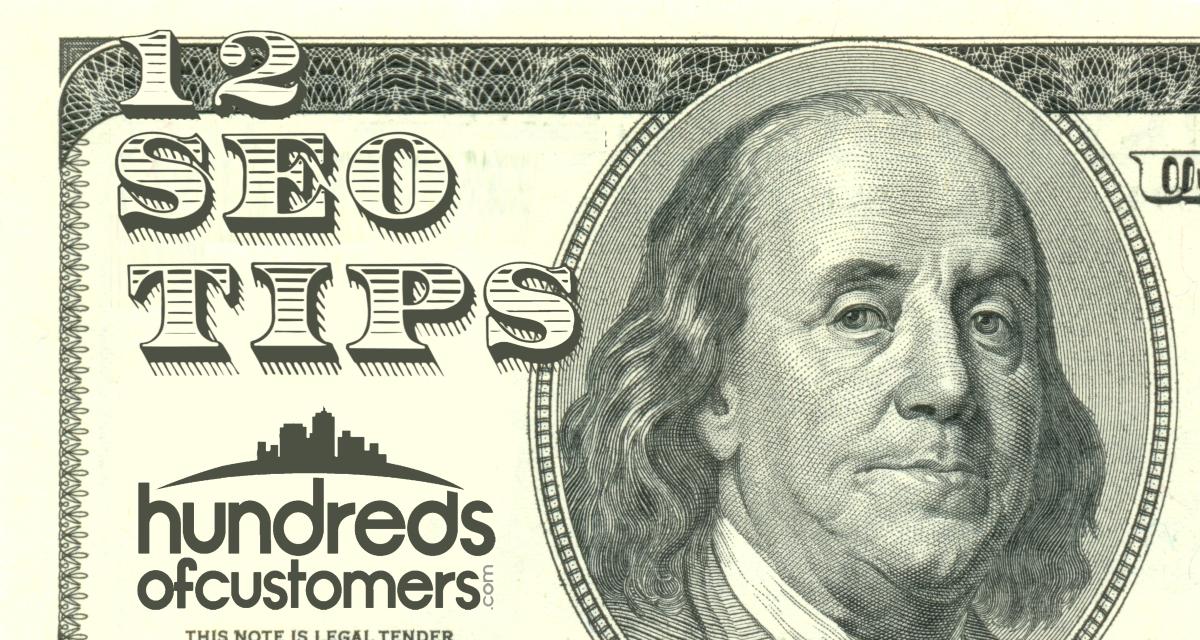 12 SEO Tips on a $100 Bill